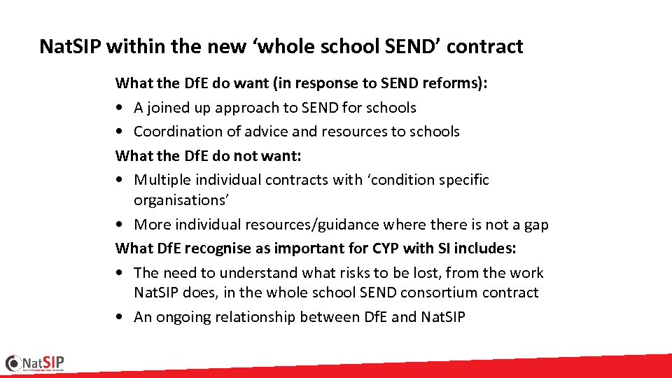 Nat. SIP within the new 'whole school SEND' contract What the Df. E do