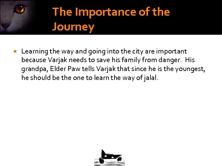 The Importance of the Journey Learning the way and going into the city are