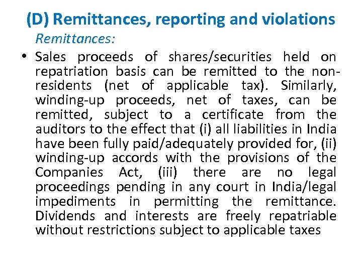 (D) Remittances, reporting and violations Remittances: • Sales proceeds of shares/securities held on repatriation