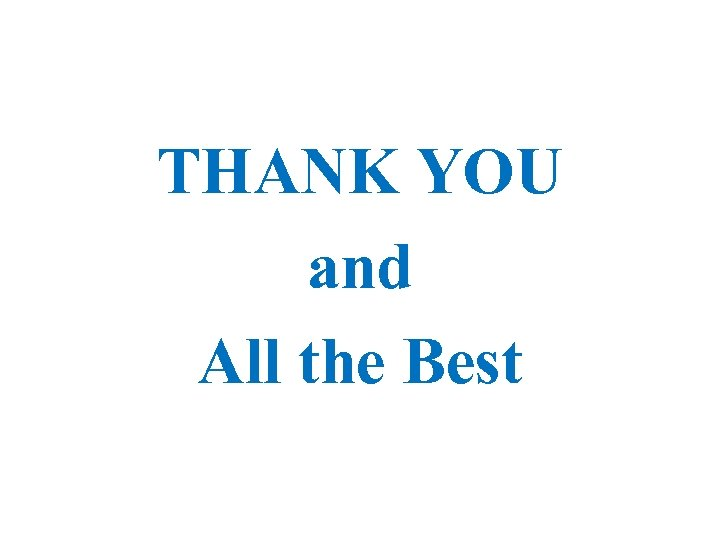 THANK YOU and All the Best