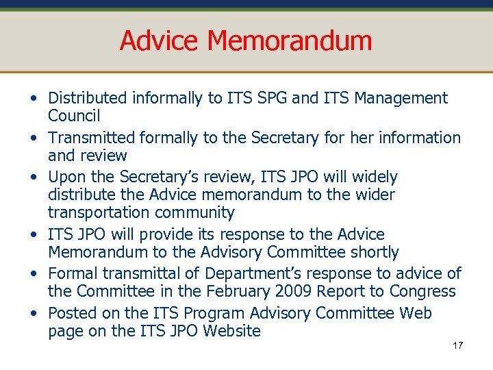 Advice Memorandum • Distributed informally to ITS SPG and ITS Management Council • Transmitted