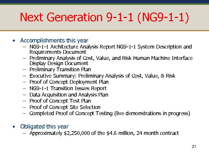 Next Generation 9 -1 -1 (NG 9 -1 -1) • Accomplishments this year –