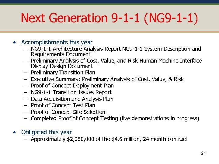 Next Generation 9 -1 -1 (NG 9 -1 -1) • Accomplishments this year –
