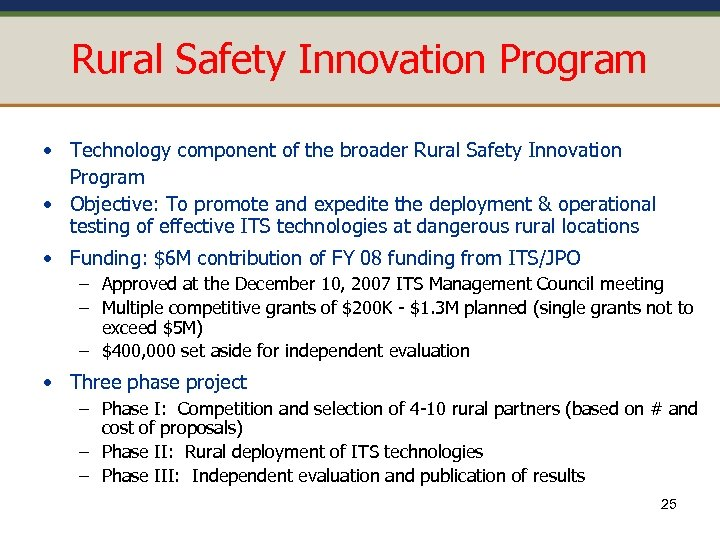 Rural Safety Innovation Program • Technology component of the broader Rural Safety Innovation Program