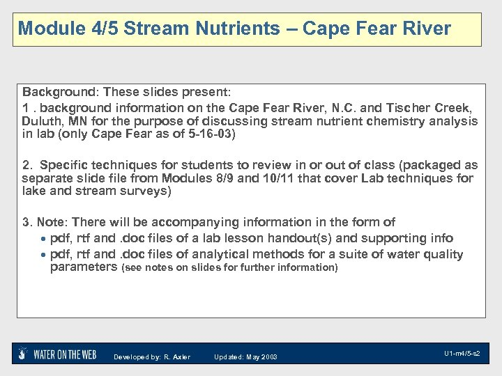 Module 4/5 Stream Nutrients – Cape Fear River Background: These slides present: 1. background