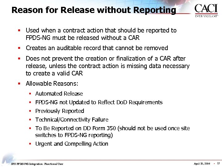 Reason for Release without Reporting § Used when a contract action that should be