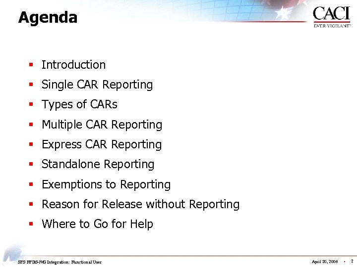 Agenda § Introduction § Single CAR Reporting § Types of CARs § Multiple CAR