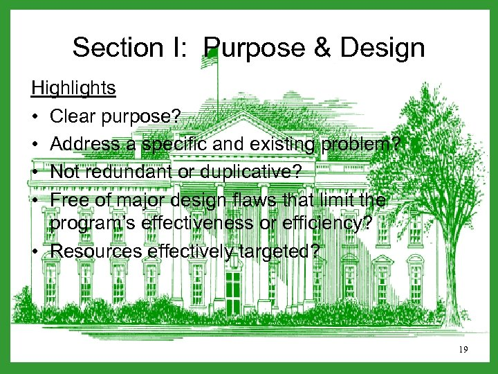 Section I: Purpose & Design Highlights • Clear purpose? • Address a specific and