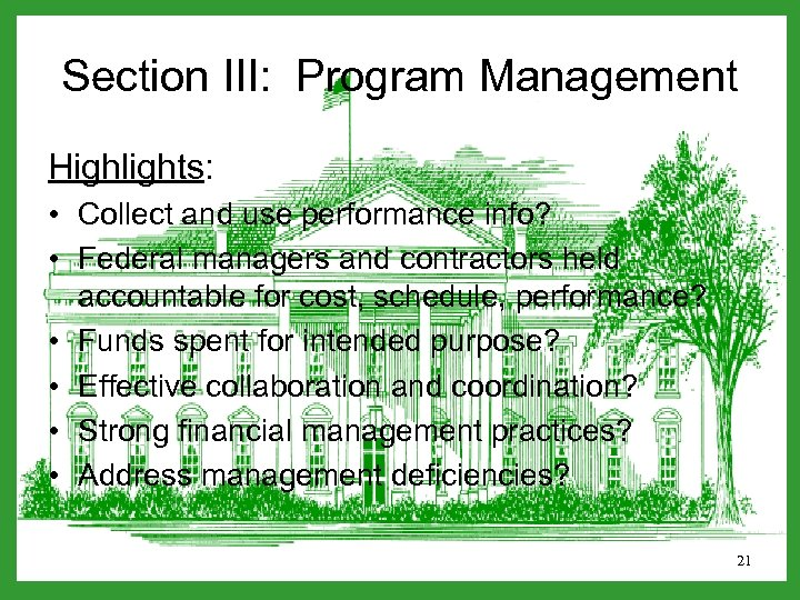 Section III: Program Management Highlights: • Collect and use performance info? • Federal managers
