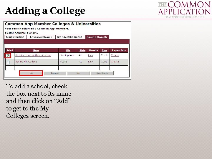 Adding a College To add a school, check the box next to its name