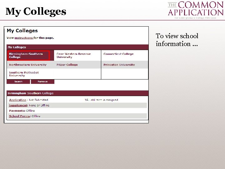 My Colleges To view school information …