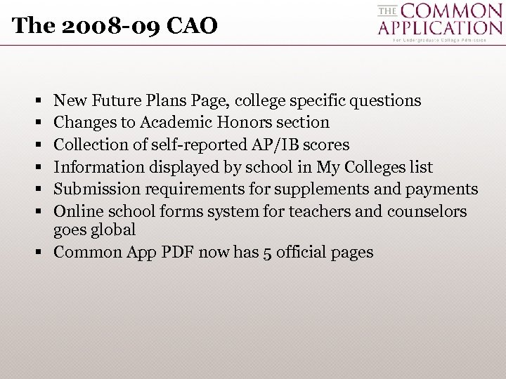The 2008 -09 CAO § § § New Future Plans Page, college specific questions