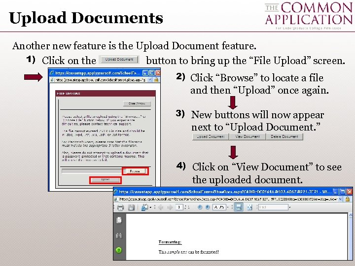 Upload Documents Another new feature is the Upload Document feature. 1) Click on the