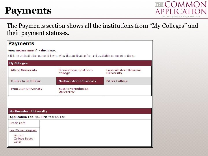 """Payments The Payments section shows all the institutions from """"My Colleges"""" and their payment"""