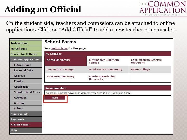 Adding an Official On the student side, teachers and counselors can be attached to