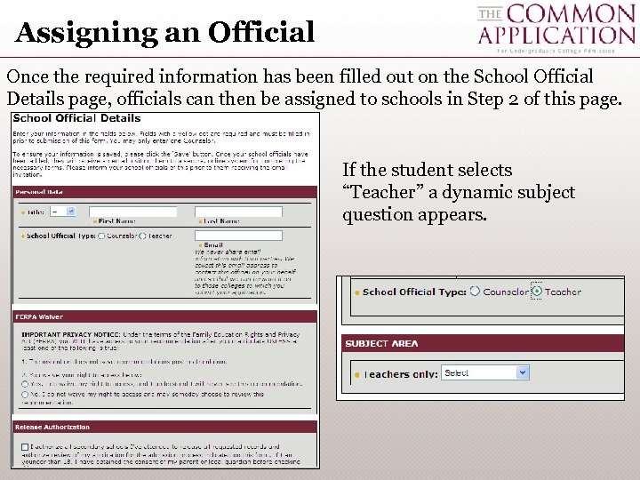 Assigning an Official Once the required information has been filled out on the School