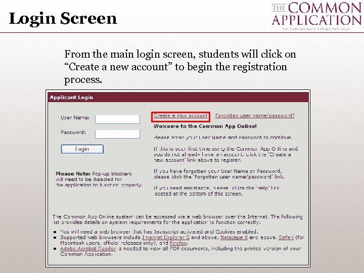 """Login Screen From the main login screen, students will click on """"Create a new"""