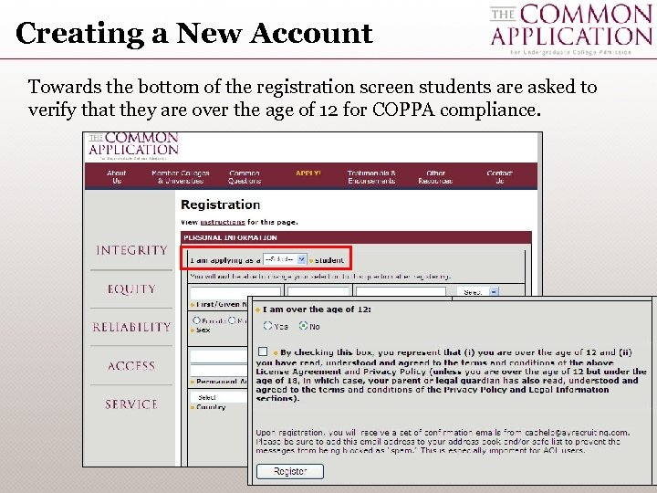 Creating a New Account Towards the bottom of the registration screen students are asked