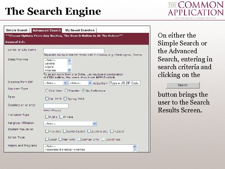 The Search Engine On either the Simple Search or the Advanced Search, entering in