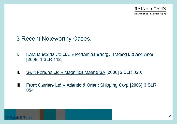 3 Recent Noteworthy Cases: I. Karaha Bodas Co LLC v Pertamina Energy Trading Ltd