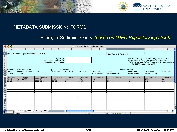 METADATA SUBMISSION: FORMS Example: Sediment Cores (based on LDEO Repository log sheet) MGDS Project