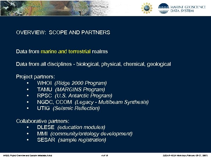 OVERVIEW: SCOPE AND PARTNERS Data from marine and terrestrial realms Data from all disciplines