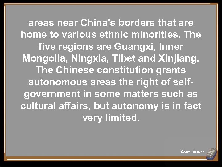 areas near China's borders that are home to various ethnic minorities. The five regions