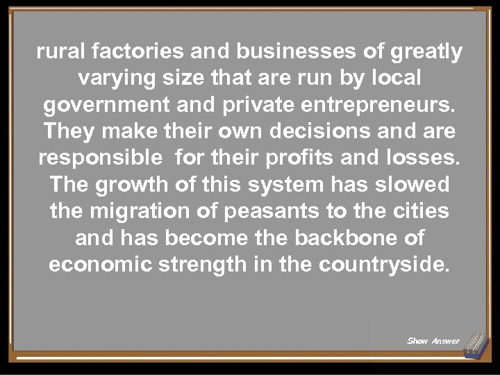 rural factories and businesses of greatly varying size that are run by local government