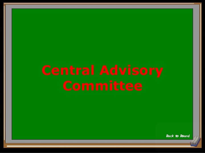 Central Advisory Committee Back to Board