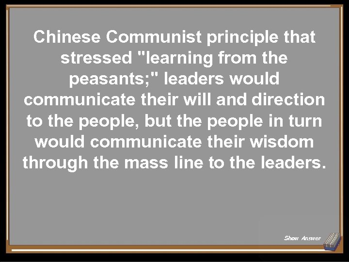 Chinese Communist principle that stressed