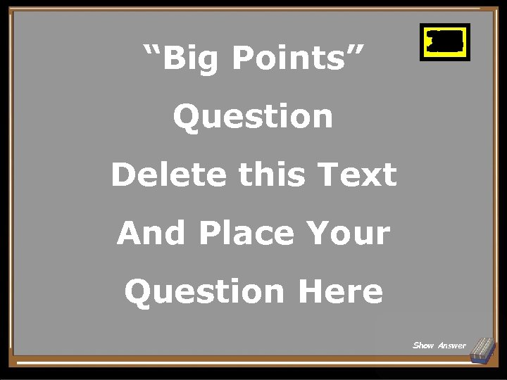 """Big Points"" 25 10 11 12 13 14 15 16 17 18 19 20"