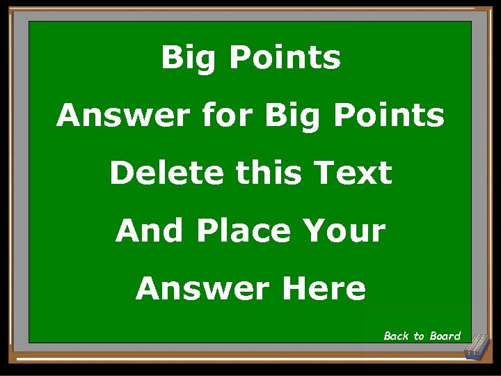 Big Points Answer for Big Points Delete this Text And Place Your Answer Here