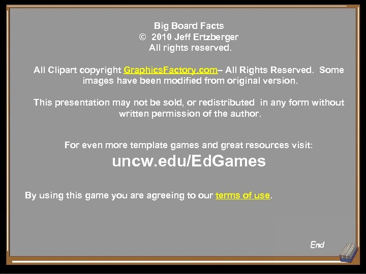Big Board Facts © 2010 Jeff Ertzberger All rights reserved. All Clipart copyright Graphics.