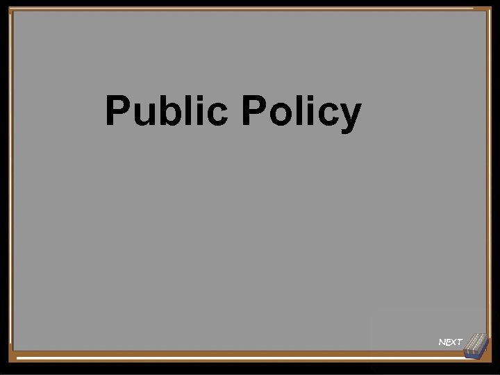 Public Policy NEXT