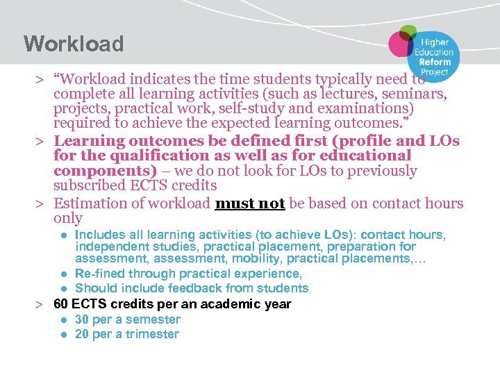 """Workload > """"Workload indicates the time students typically need to complete all learning activities"""