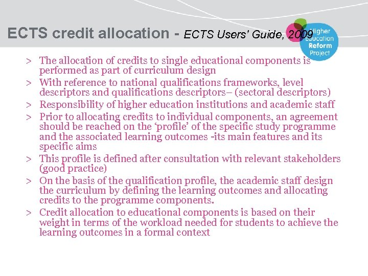 ECTS credit allocation - ECTS Users' Guide, 2009 > The allocation of credits to