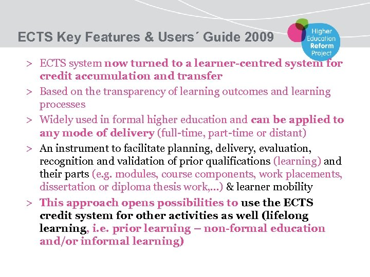 ECTS Key Features & Users´ Guide 2009 > ECTS system now turned to a