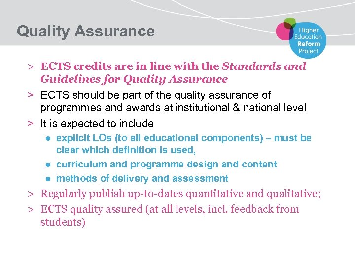 Quality Assurance > ECTS credits are in line with the Standards and Guidelines for