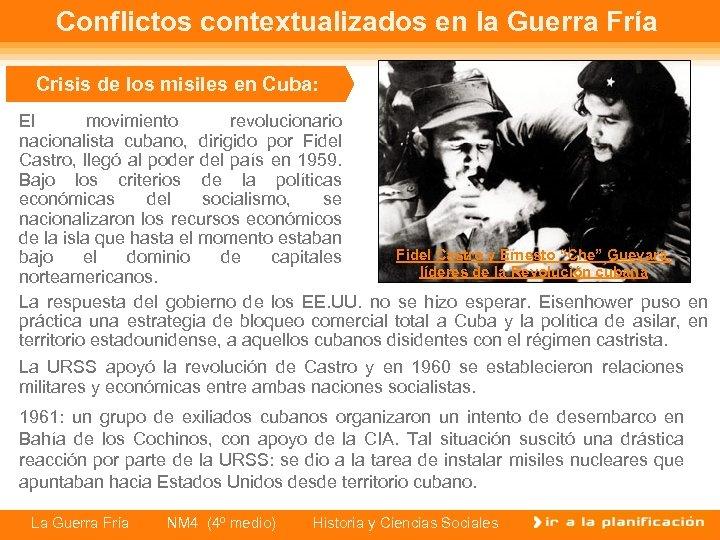 Conflictos contextualizados en la Guerra Fría Crisis de los misiles en Cuba: El movimiento