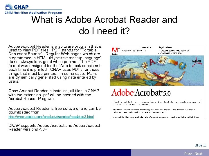 What is Adobe Acrobat Reader and do I need it? Adobe Acrobat Reader is