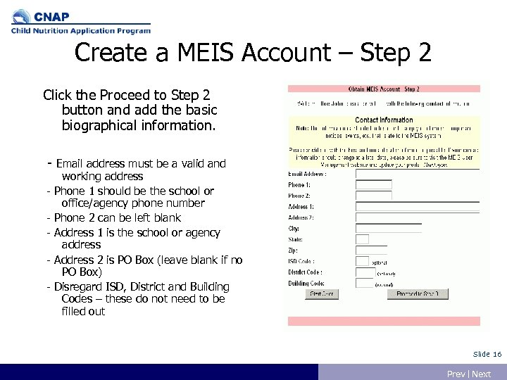 Create a MEIS Account – Step 2 Click the Proceed to Step 2 button
