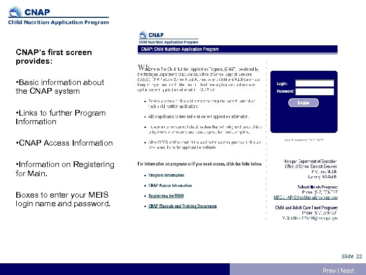 CNAP's first screen provides: • Basic information about the CNAP system • Links to