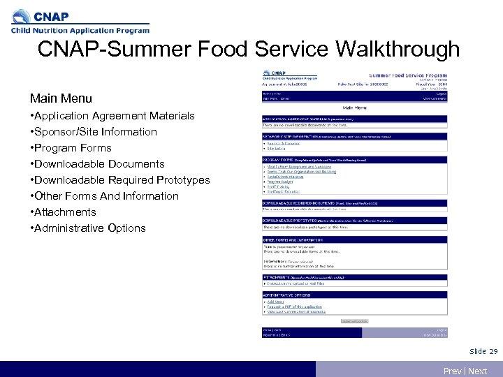 CNAP-Summer Food Service Walkthrough Main Menu • Application Agreement Materials • Sponsor/Site Information •