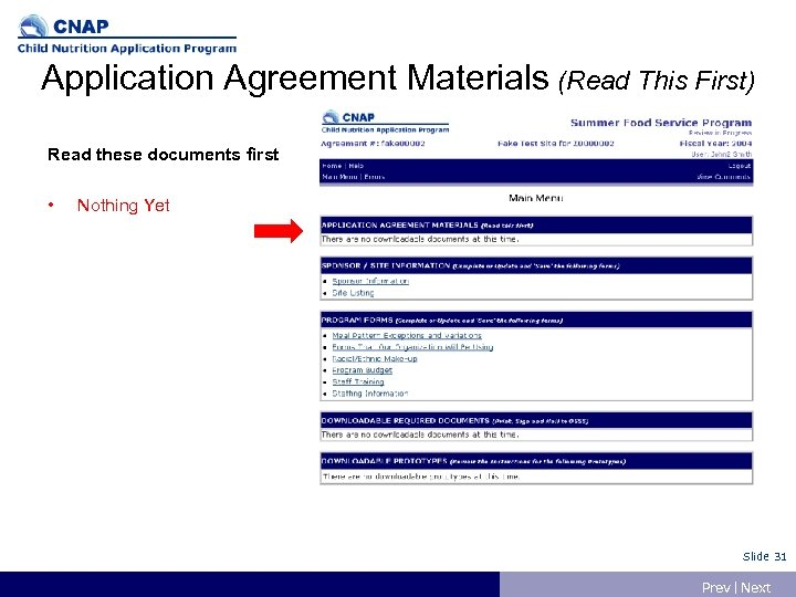 Application Agreement Materials (Read This First) Read these documents first • Nothing Yet Slide