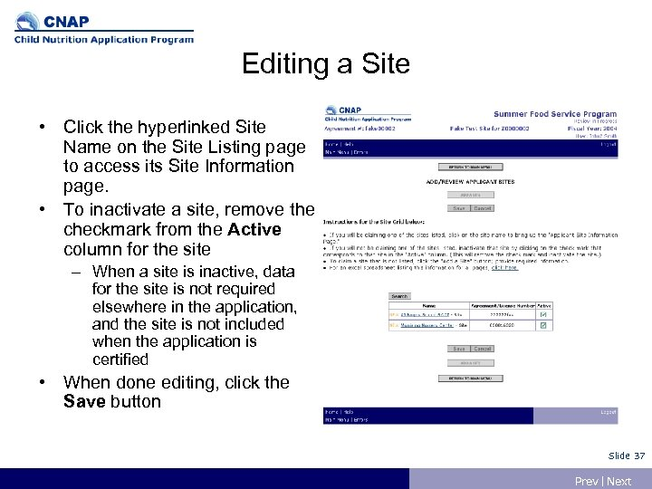 Editing a Site • Click the hyperlinked Site Name on the Site Listing page