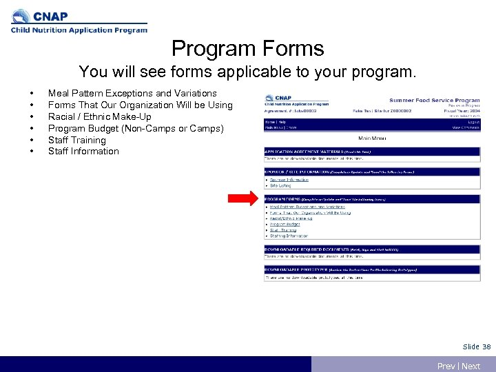 Program Forms You will see forms applicable to your program. • • • Meal