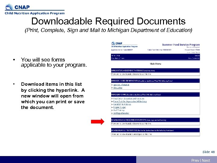 Downloadable Required Documents (Print, Complete, Sign and Mail to Michigan Department of Education) •