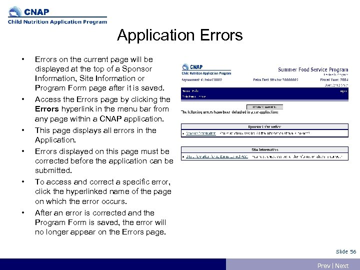 Application Errors • • • Errors on the current page will be displayed at