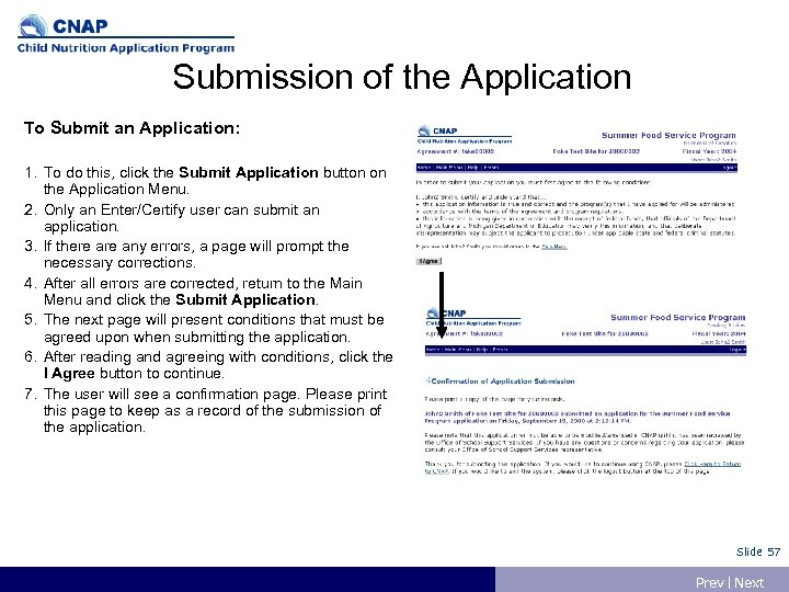 Submission of the Application To Submit an Application: 1. To do this, click the