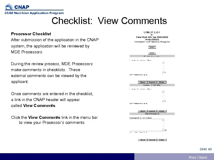 Checklist: View Comments Processor Checklist After submission of the application in the CNAP system,